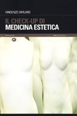 IL_CHECK_UP_DI_MEDICINA_ESTETICA-Vincenzo_Varlaro