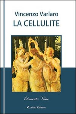 LA_CELLULITE-Vincenzo_Varlaro